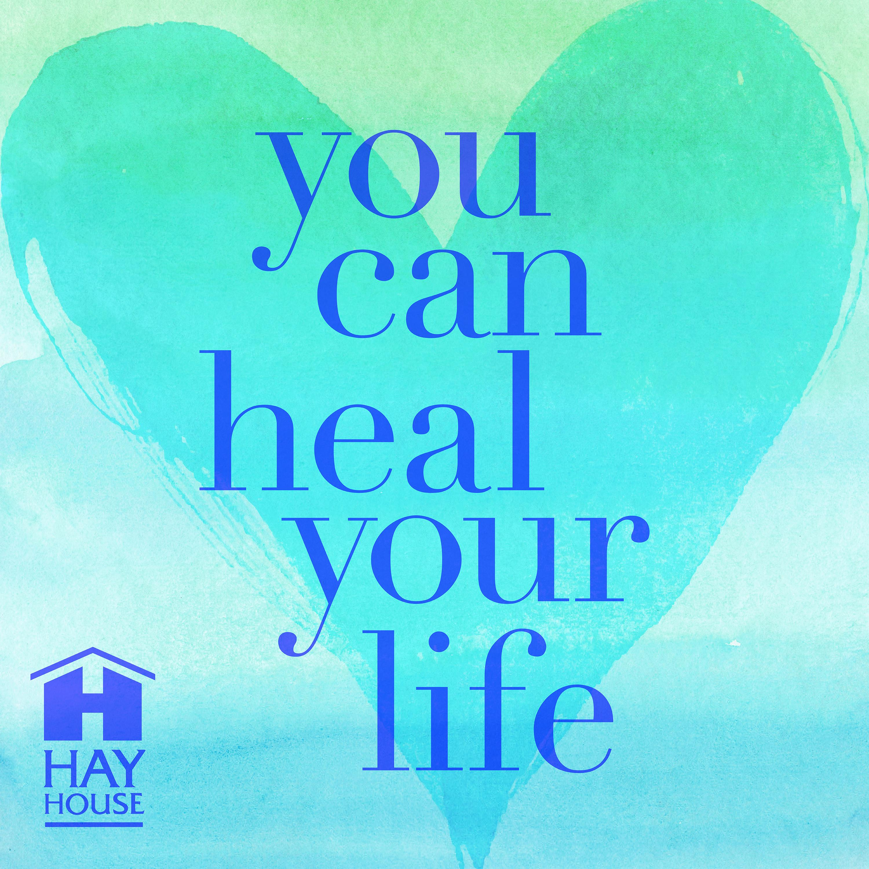 Louise Hay | Your Healing Light